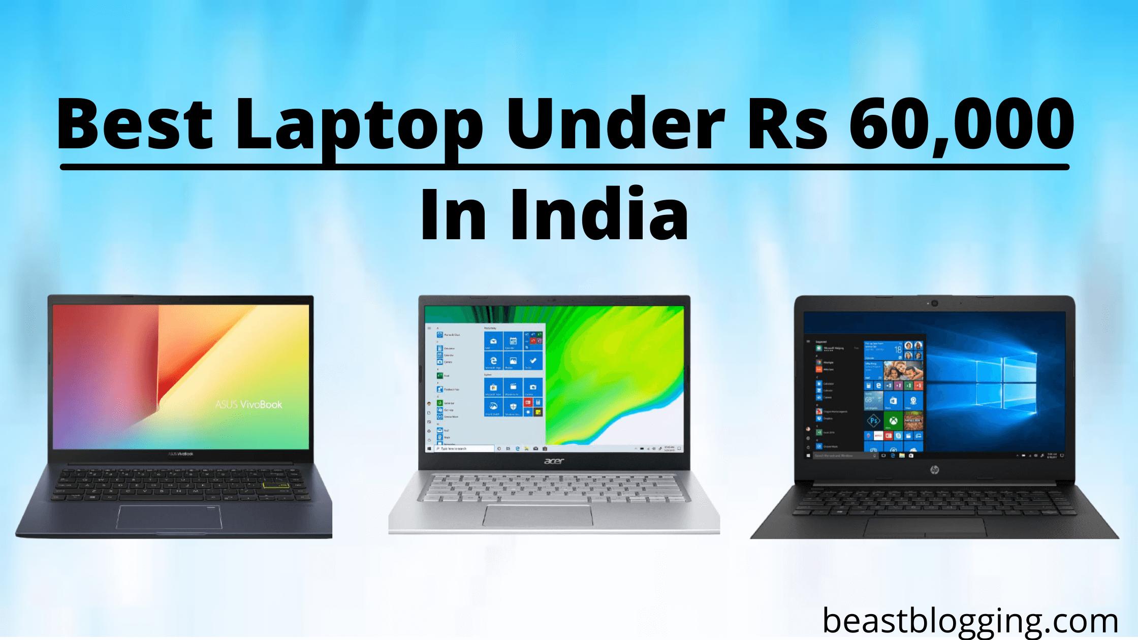 Best Laptop Under Rs 60,000