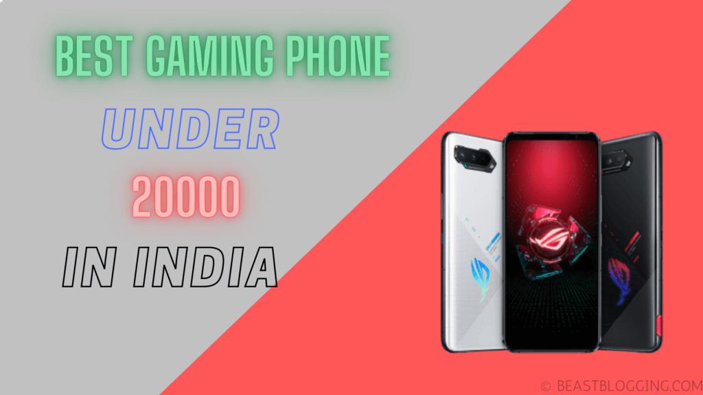 Best Gaming Phone Under 20000 in India