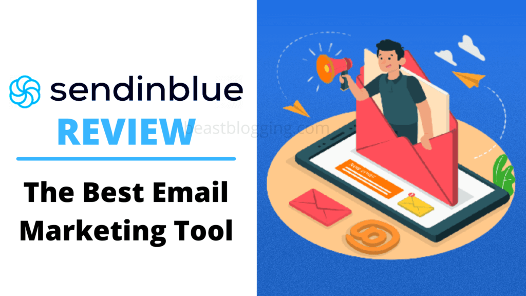 SendinBlue Review: The Best Email Marketing Tool Out There