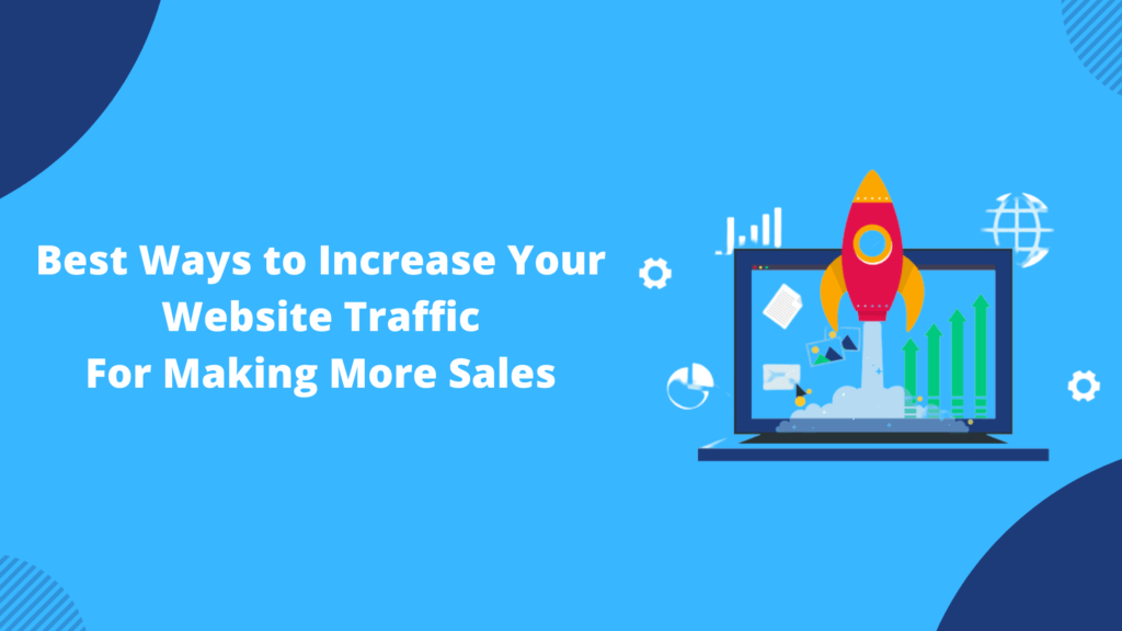 Best Ways to Increase Your Website Traffic